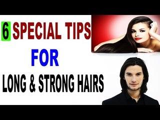इन 6 उपायों से तेज़ी से बढ़ेंगे आप के बाल   6 Tips For Long And Strong Hair In  Hindi