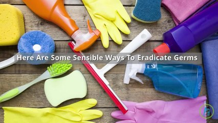 Smart Ways to Fight Germs