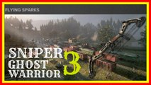 sniper ghost warrior 3 sniper and bow gameplay act 1 flying sparks walkthrough