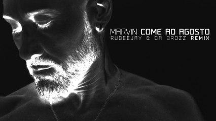 Marvin - Come Ad Agosto