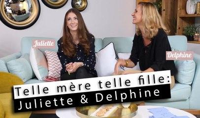 Telle mère telle fille - Juliette & Delphine