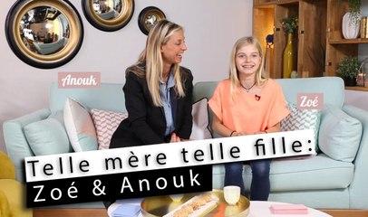 Telle mère telle fille - Anouk & Zoé