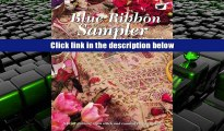FREE [DOWNLOAD] Blue Ribbon Sampler: A Prize Winning Cross Stitch and Counted Thread Sampler Olwyn