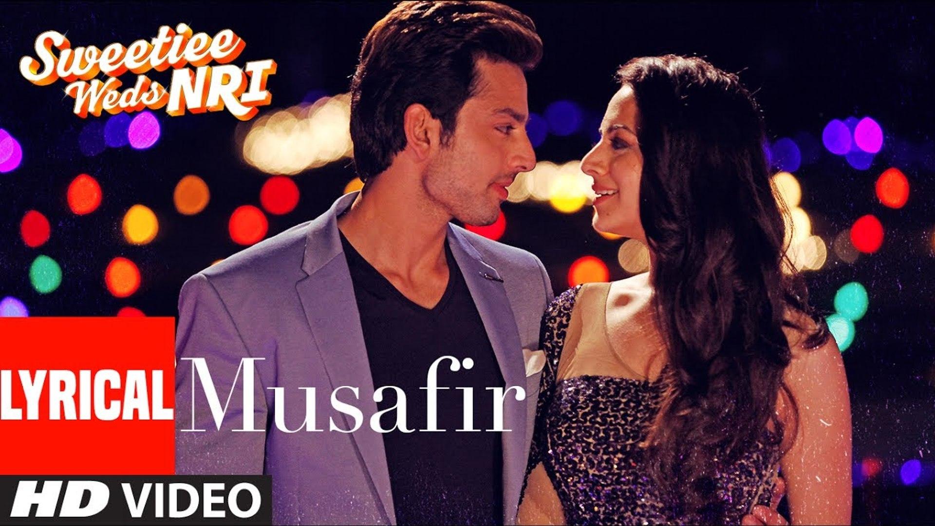 Atif Aslam: Musafir Lyrical | Sweetiee Weds NRI |Himansh Kohli, Zoya Afroz | Palak & Palash Much