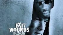 Exit Wounds (2001) Steven Seagal killcount