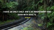 Tim Allen Quotes #1