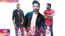 latest Punjabi Songs - Yaaran Da Group Remix - HD(Full Song) - Dilpreet Dhillon - Parmish Verma - Desi Crew - New Punjabi Songs - PK hungama mASTI Official Channel