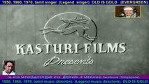 naan sollum ragasiyam  1959  Legend  music director  G. Ramanathan   all song