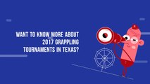 BJJ 2017 Grappling Tournaments In Texas