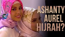 Mengenakan Hijab, Ashanty dan Aurel Hijrah - Cumicam 26 Mei 2017