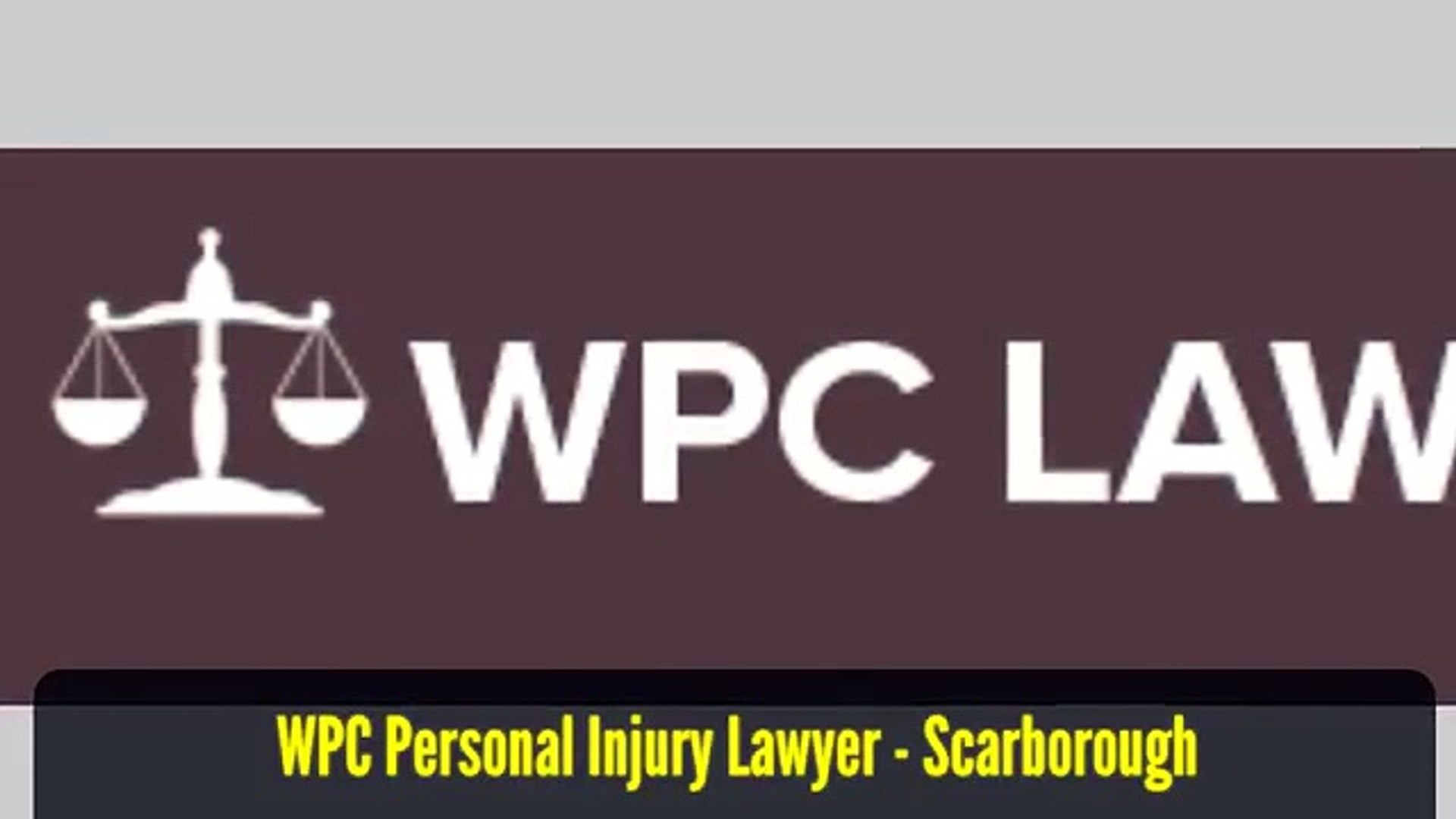 Attorney Lawyer Scarborough ON - WPC Personal Injury Lawyer (800) 299-0439