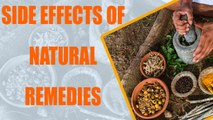 Try home remedies but with care; here are 8 facts | natural remedies | Boldsky