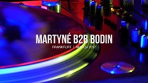 Martyne b2b Bodin Boiler Room Frankfurt DJ Set