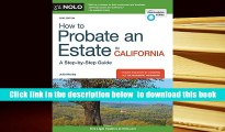 [Download]  How to Probate an Estate in California Julia Nissley For Kindle