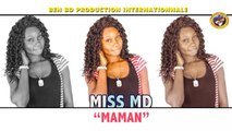 mariam dembele dite miss md - miss md fans club oumou sangare maman - MISS MD