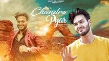 Latest Punjabi Song - Chandra Pyar - HD(Full Song) - Aarish Singh - New Punjabi Songs - PK hungama mASTI Official Channel