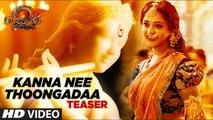 Kanna Nee Thoongadaa Video Song Teaser 2K|| Baahubali 2 Tamil | Prabhas,Rana,Anushka Shetty,Tamannaah