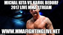 Michal Kita vs Karol Bedorf 2017 Live MMA Stream - KSW 39 Colosseum - May 27, 2017 - Warsaw