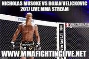 Nicholas Musoke vs Bojan Velickovic 2017 Live MMA Stream - UFC Fight Night - May 28, 2017 - Stockholm