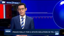 i24NEWS DESK | Peace rally for 2-state solution in Tel Aviv | Saturday, May 27th 2017