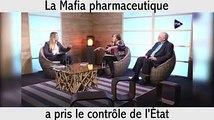 La mafia pharmaceutiques à la tête de l'Etat