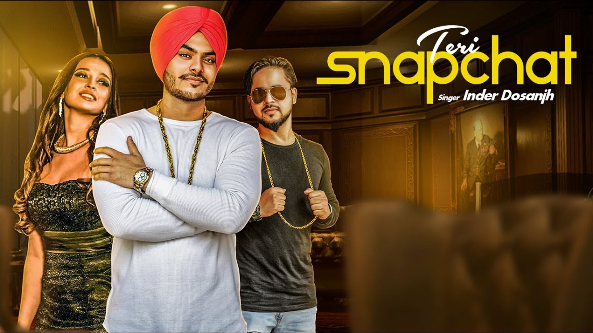 New Punjabi Songs - Inder Dosanjh - HD(Full Song) - Teri Snapchat - Punjabi Song - Kaptaan - Latest