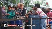 British Airways : des milliers de voyageurs bloqués à l'aéroport à cause d'une panne informatique