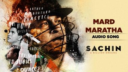 Mard Maratha | Audio Song | Sachin A Billion Dreams | AR Ameen | Anjali Gaikwad