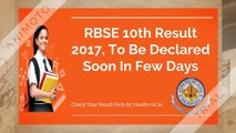 Rajasthan Board 10th Class Result 2017, RBSE 10th Result 2017 Assumed To Be Out Soon