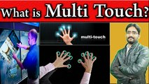 What is Multi Touch? ,  Multi Touch Technology Detail Explained ,  Resistive Touch Vs Capacitive Touch