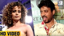 Irrfan Khan's FUNNY COMMENT On Kangana Ranaut Turning Director