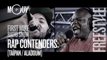 RAP CONTENDERS (TAÏPAN / ALADOUM ) : Freestyles (Live @ Mouv' Studios) #FMRS