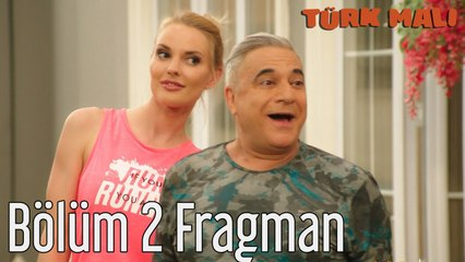 Türk Malı 2. Bölüm Fragman