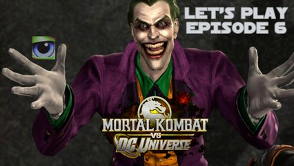 Let's Play Mortal Kombat vs. DC Universe (Xbox 360) - Episode 6