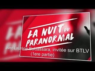 laurène baldassara invitée sur BTLV - la nuit du paranormal - mai 2017 (1ere partie)
