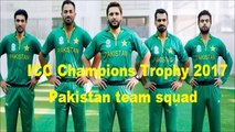 Pakistan squad for ICC Champions Trophy 2017, Pakistan Team Selected Players