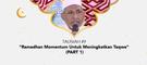 """Damai Indonesiaku Ramadhan - """"Ramadhan Momentum Untuk Meningkatkan Taqwa"""" (part 1)"""