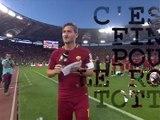 Les adieux déchirants de Totti à ses supporters