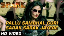 Latest Video Songs - Pallu Sambhal Gori Sarak Sarak Jayere - HD(Full Song) - Official Video - SPARK - Rajniesh Duggal & Daisy Shah - PK hungama mASTI Official Channel
