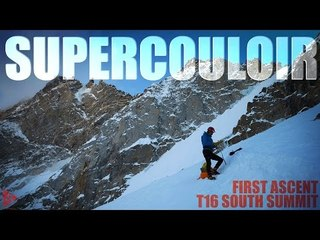Supercouloir - T16 First Ascent, South Summit   4Play