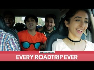 FilterCopy | Every Roadtrip Ever