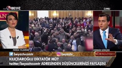 Osman Gökçek: Kılıçdaroğlu kesinlikle diktatör