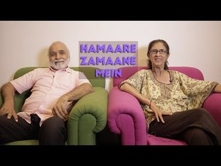 FilterCopy | Elders on hipsters and their first crush | Hamaare Zamaane Mein