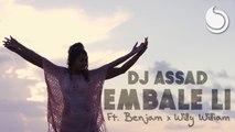 DJ Assad Ft. Benjam - Embale Li (Official Music Video)