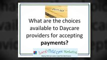 Daycare Providers Need to Get Paid Too! Collecting For Your Services