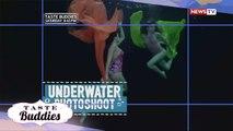 Taste Buddies Teaser: Basang-basa sa underwater photoshoot