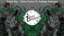 Bomb Bay - Shiva Trance Ft. Sudeep Swaroop ¦ PSY Trance