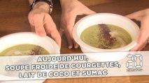 Faites votre «Food Revolution» avec une soupe froide de courgettes au lait de coco et sumac