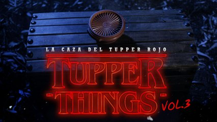 Tupper Things 1x03 La caza del Tupper Rojo