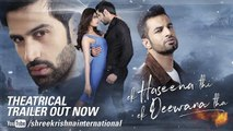 Ek Haseena Thi Ek Deewana Tha - New Hindi Songs 2017 - Title Track
